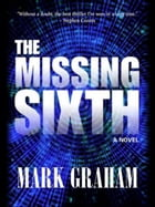 The Missing Sixth by Mark Graham