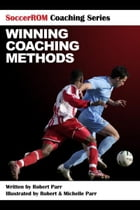 SoccerROM Coaching Series: Winning Coaching Methods