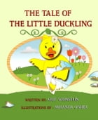 The Tale of the Little Duckling by Grit Weinstein