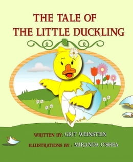 Book The Tale of the Little Duckling by Grit Weinstein