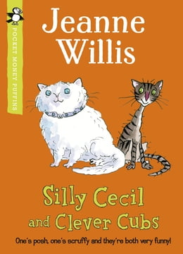 Book Silly Cecil and Clever Cubs (Pocket Money Puffin) by Jeanne Willis