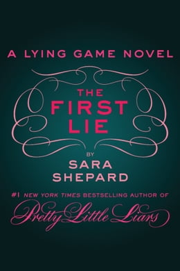 Book The First Lie by Sara Shepard