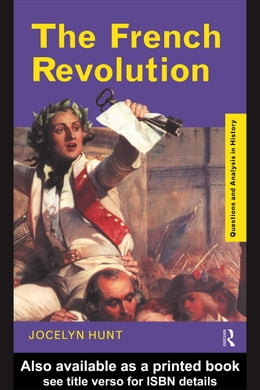 Book The French Revolution by Hunt, Jocelyn