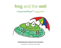 Frog and the Well, Unconventional Happiness