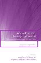 Whose Freedom, Security and Justice?: EU Immigration and Asylum Law and Policy
