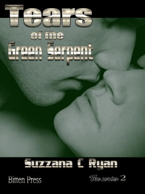 Tears of the Green Serpent: Alien love Chronicles, #2