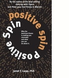 Positive Spin by Dr. Janet Lapp