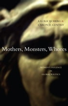 Mothers, Monsters, Whores