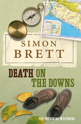 Book Death on the Downs: The Fethering Mysteries by Simon Brett