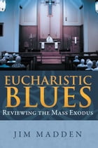 Eucharistic Blues Cover Image