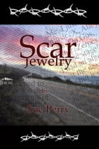 Scar Jewelry by Sue Perry