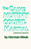 The Caine Mutiny Court-Martial 637aede2-dfca-4c73-9c06-3188f0136e4e