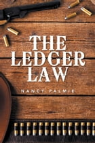 The Ledger Law by Nancy Palmie
