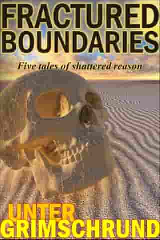 Fractured Boundaries: Five Tales of Shattered Reason