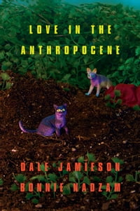 Love In the Anthropocene