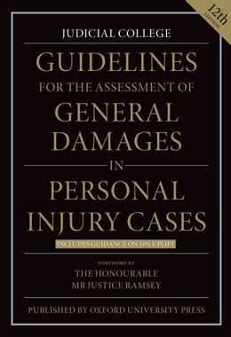 Book Guidelines for the Assessment of General Damages in Personal Injury Cases by Judicial College Judicial College