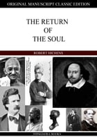 The Return Of The Soul by Robert Hichens
