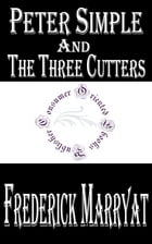 Peter Simple and The Three Cutters by Frederick Marryat