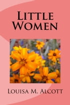 Little Women (Illustrated Edition) by Louisa May Alcott