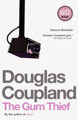 Book The Gum Thief by Douglas Coupland