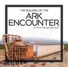 Building of the Ark Encounter, The by Master Books