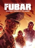 FUBAR Vol. 1: European Theater of the Damned 00fd72d4-c693-4000-82bd-fd17c3750382