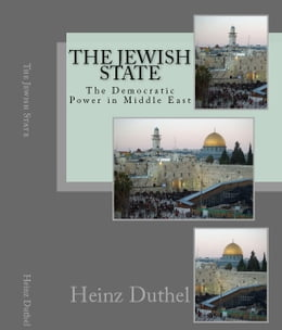 Book The Jewish State: The Democratic Power in Middle East by Heinz Duthel
