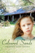 Coloured Sands: Coloured Sands Trilogy