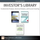 Investor's Library: Fundamental Analysis, Technical Analysis, and Income Investing (Collection) by Marvin Appel