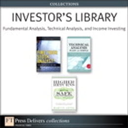 Book Investor's Library: Fundamental Analysis, Technical Analysis, and Income Investing (Collection) by Marvin Appel