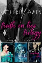 Truth In Lies Trilogy: Truth In Lies by Katherine Owen