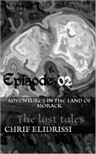 The Lost Tales (Episode 2)