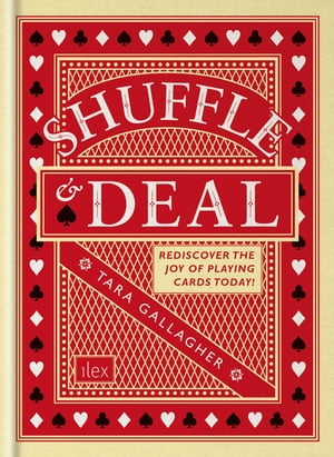 Shuffle & Deal Rediscover the joy of playing cards today