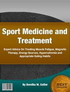 Sport Medicine and Treatment by Doretha M. Cutter