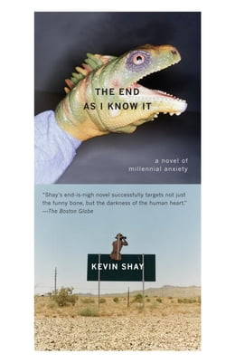 Book The End As I Know It by Kevin Shay