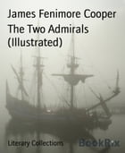 The Two Admirals (Illustrated) by James Fenimore Cooper
