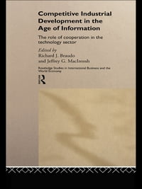 Competitive Industrial Development in the Age of Information: The Role of Cooperation in the…