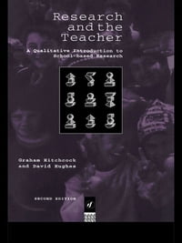Research and the Teacher: A Qualitative Introduction to School-based Research