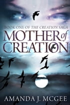 Mother of Creation by Amanda McGee