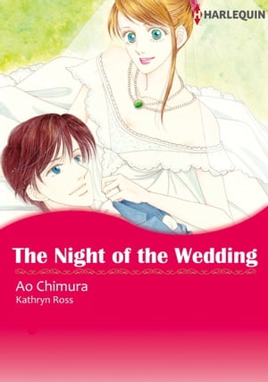 The Night of the Wedding (Harlequin Comics): Harlequin Comics by Kathryn Ross