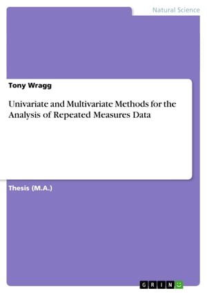 Univariate and Multivariate Methods for the Analysis of Repeated Measures Data