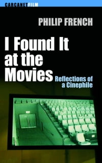I Found It at the Movies: Reflections of a Cinephile