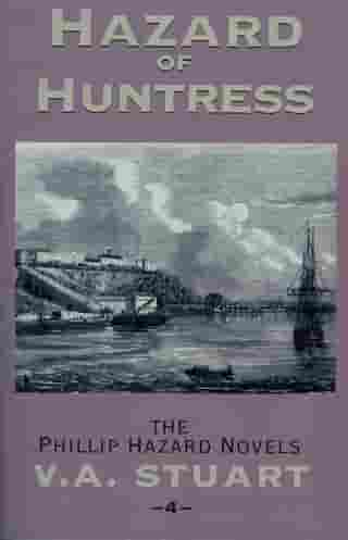 Hazard of Huntress by V. A. Stuart