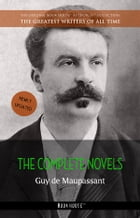 Guy de Maupassant: The Complete Novels [newly updated] (Book House Publishing) by Guy de Maupassant