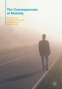 The Consequences of Mobility: Reflexivity, Social Inequality and the Reproduction of Precariousness…