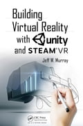 Building Virtual Reality with Unity and Steam VR 030e6c1f-697b-4212-8ad8-9a03f8d35690