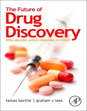 The Future of Drug Discovery Who Decides Which Diseases to Treat?