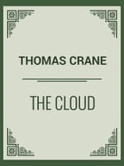 The Cloud by Thomas Crane