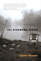 The Evening Hour Cover Image