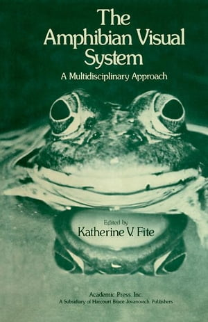 The Amphibian Visual System: A Multidisciplinary Approach